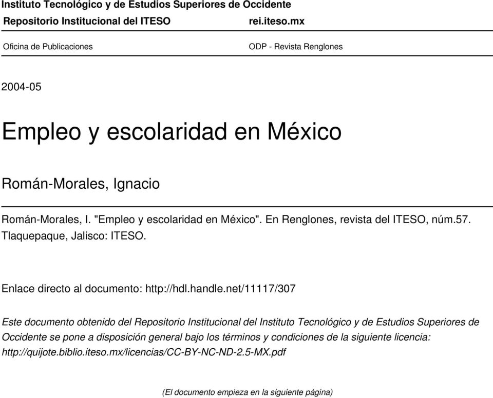 En Renglones, revista del ITESO, núm.57. Tlaquepaque, Jalisco: ITESO. Enlace directo al documento: http://hdl.handle.