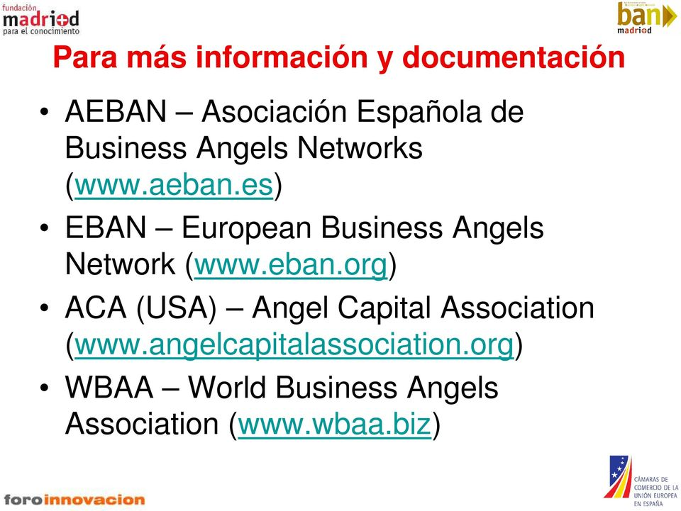 es) EBAN European Business Angels Network (www.eban.