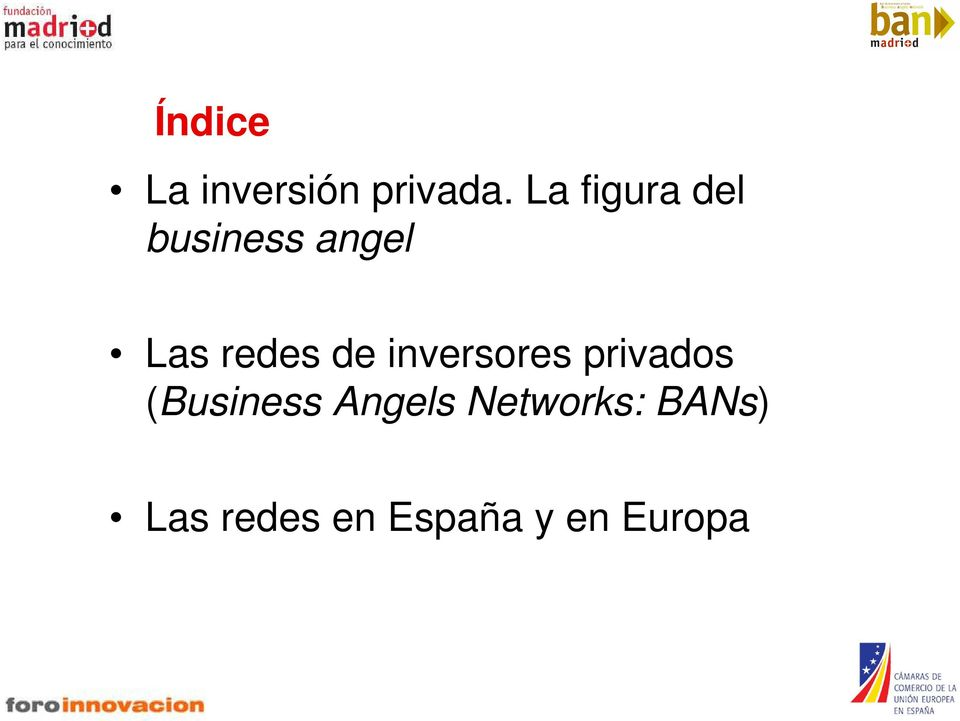 de inversores privados (Business
