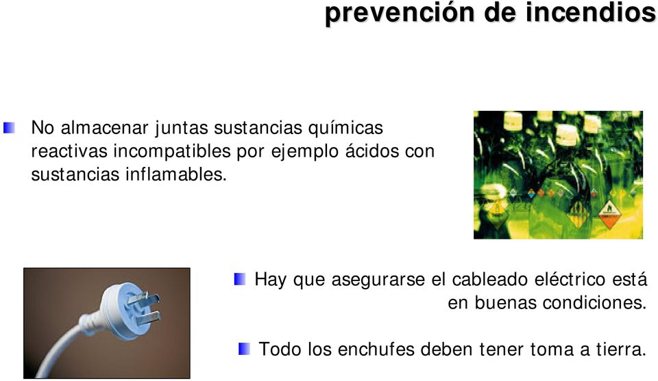 sustancias inflamables.