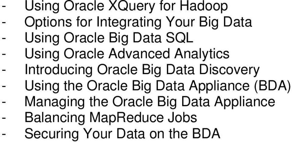 Oracle Big Data Discovery - Using the Oracle Big Data Appliance (BDA) -