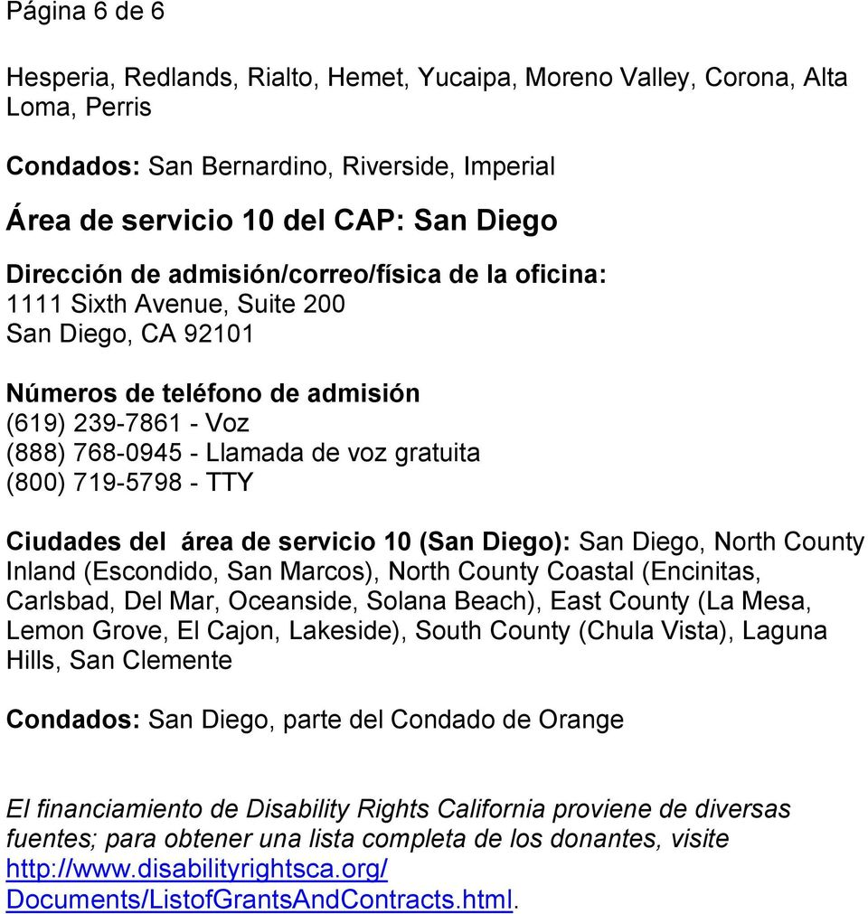 San Marcos), North County Coastal (Encinitas, Carlsbad, Del Mar, Oceanside, Solana Beach), East County (La Mesa, Lemon Grove, El Cajon, Lakeside), South County (Chula Vista), Laguna Hills, San