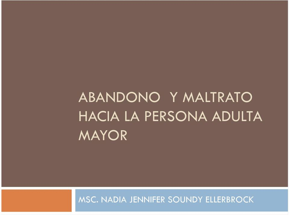 ADULTA MAYOR MSC.