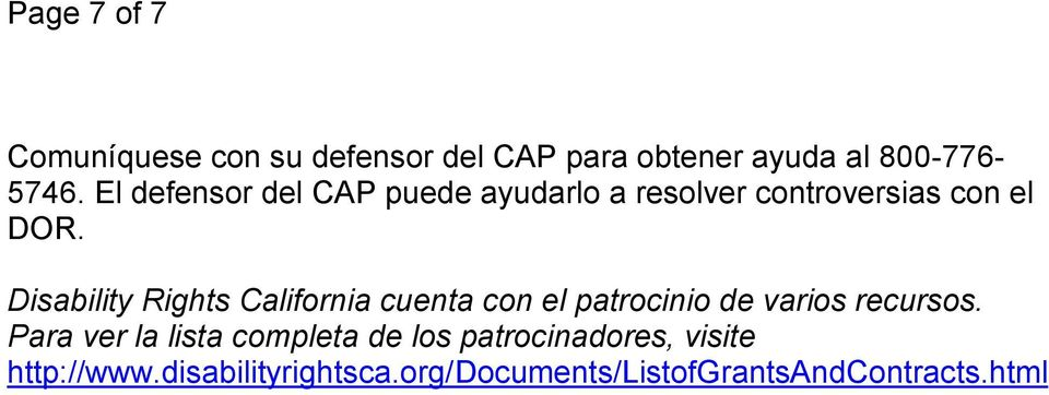 Disability Rights California cuenta con el patrocinio de varios recursos.
