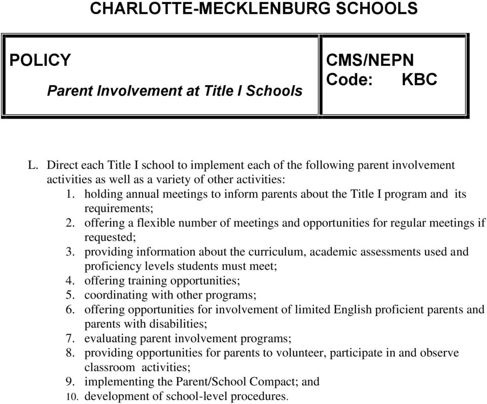 holding annual meetings to inform parents about the Title I program and its requirements; 2. offering a flexible number of meetings and opportunities for regular meetings if requested; 3.