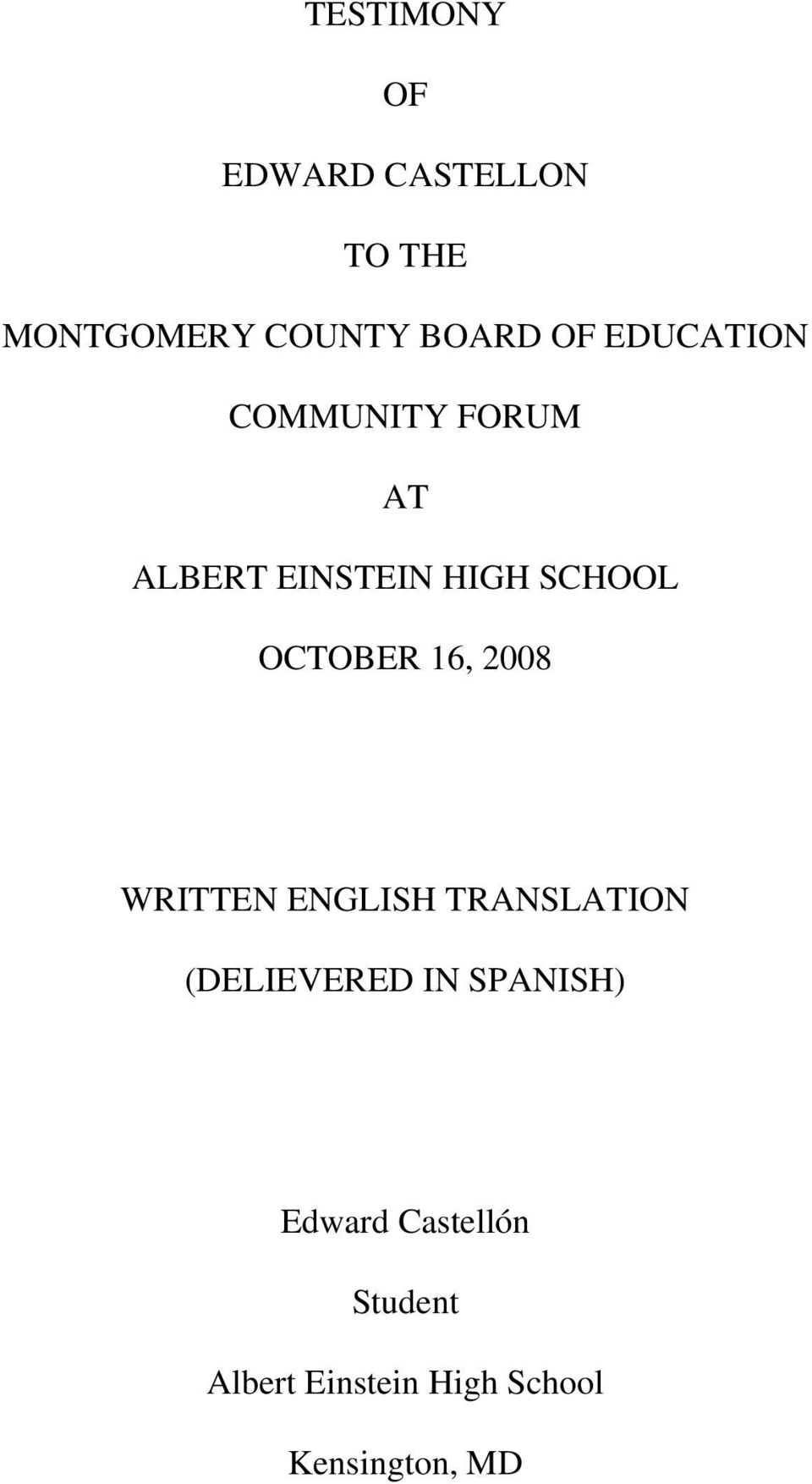 16, 2008 WRITTEN ENGLISH TRANSLATION (DELIEVERED IN SPANISH)