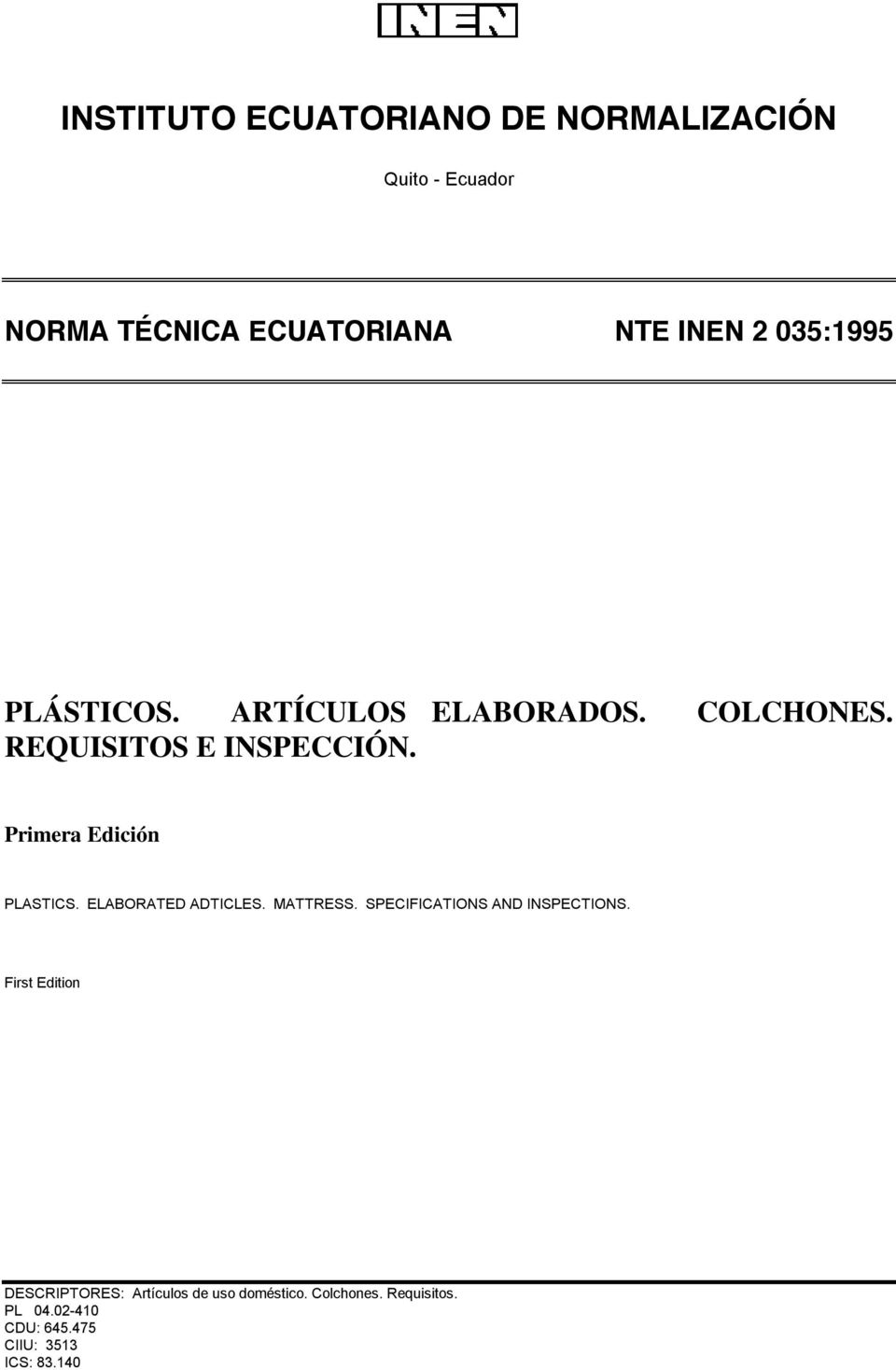 Primera Edición PLASTICS. ELABORATED ADTICLES. MATTRESS. SPECIFICATIONS AND INSPECTIONS.