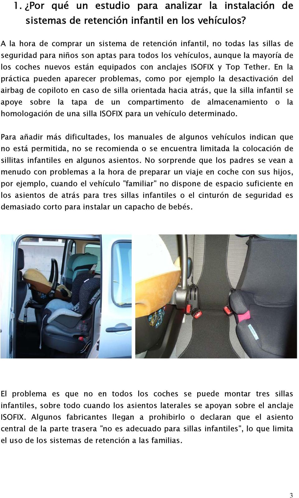 anclajes ISOFIX y Top Tether.