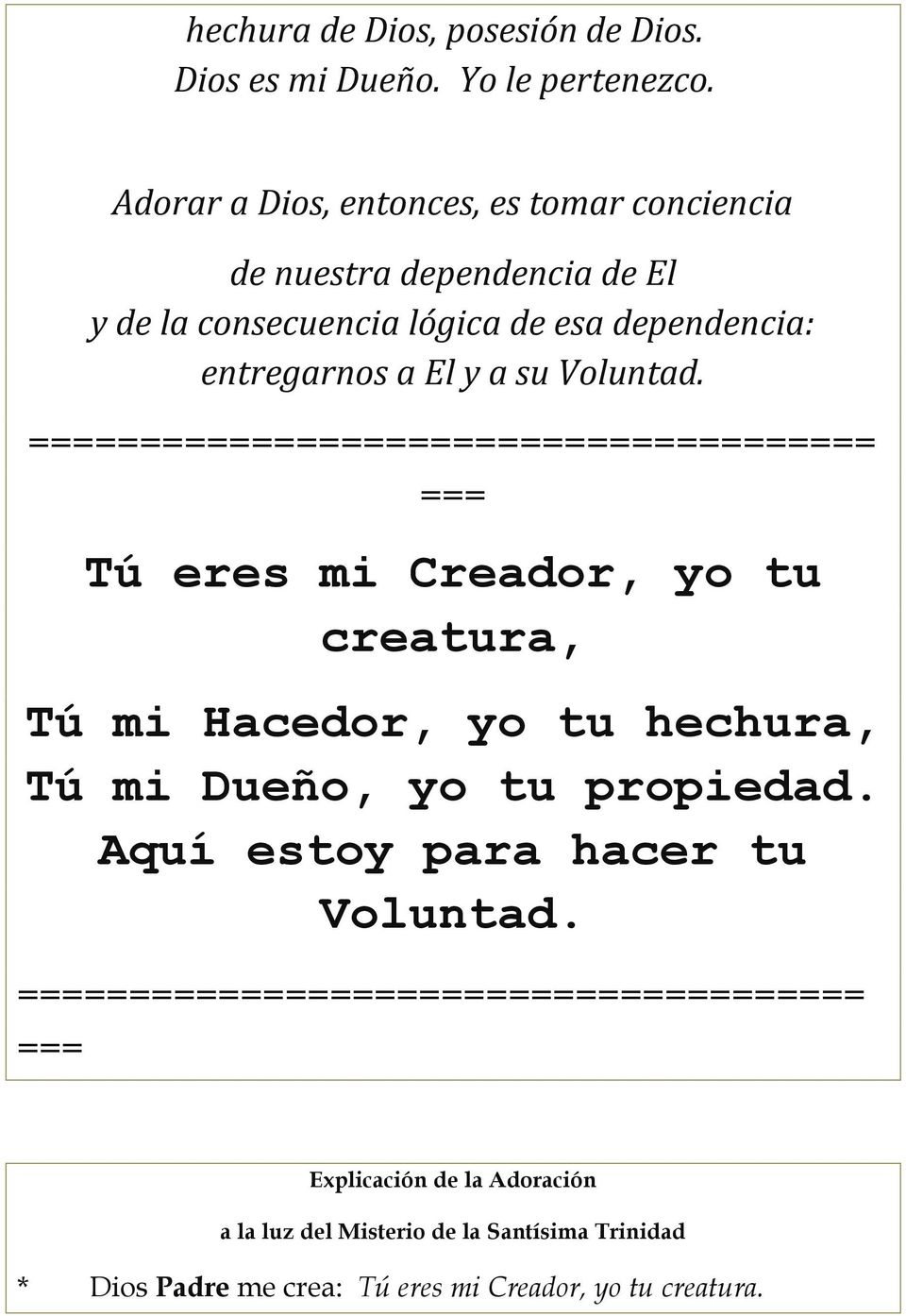 su Voluntad.