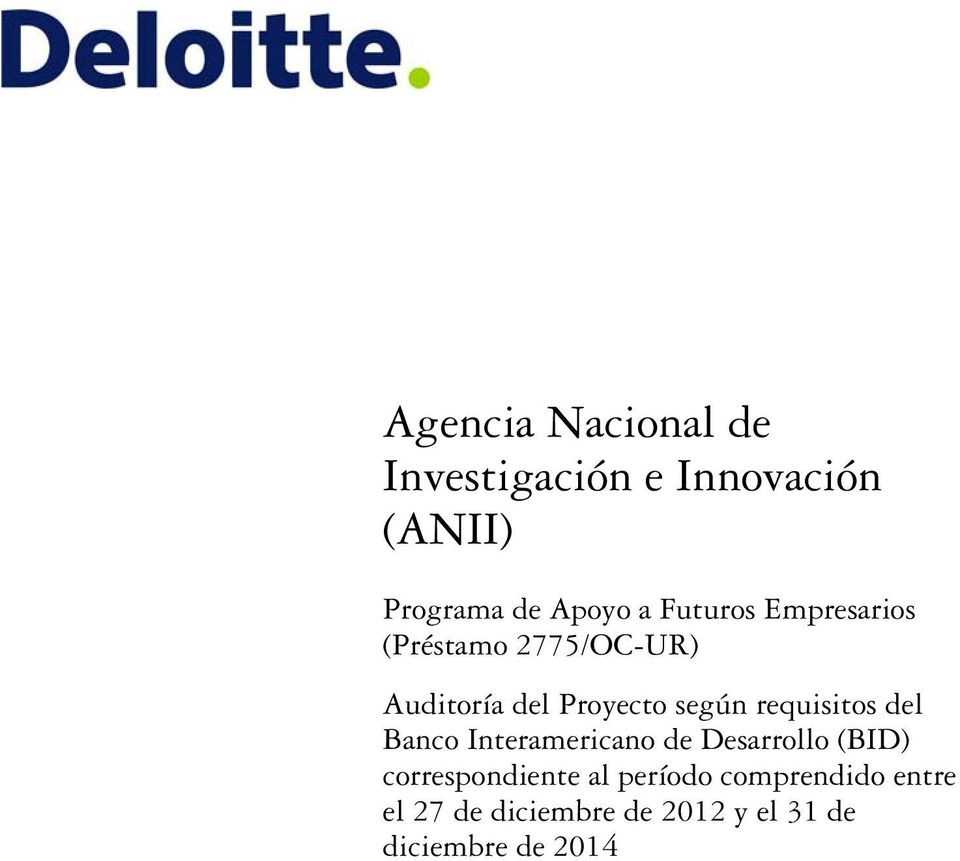 requisitos del Banco Interamericano de Desarrollo (BID) correspondiente al
