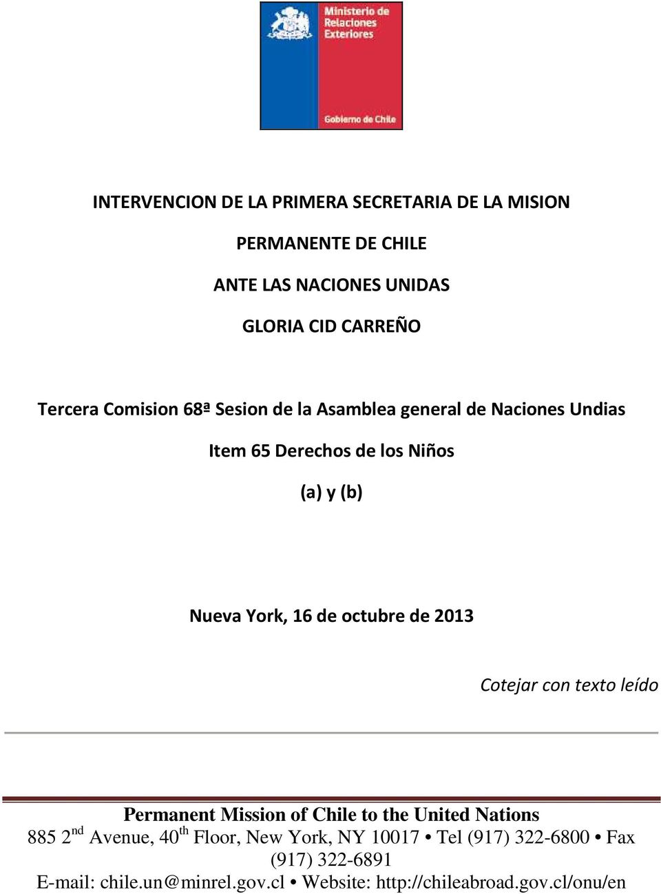octubre de 2013 Cotejar con texto leído Permanent Mission of Chile to the United Nations 885 2 nd Avenue, 40 th Floor, New