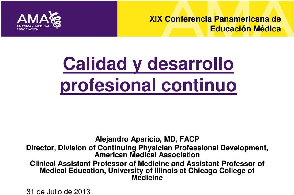 Development, American Medical Association Clinical Assistant Professor of Medicine and