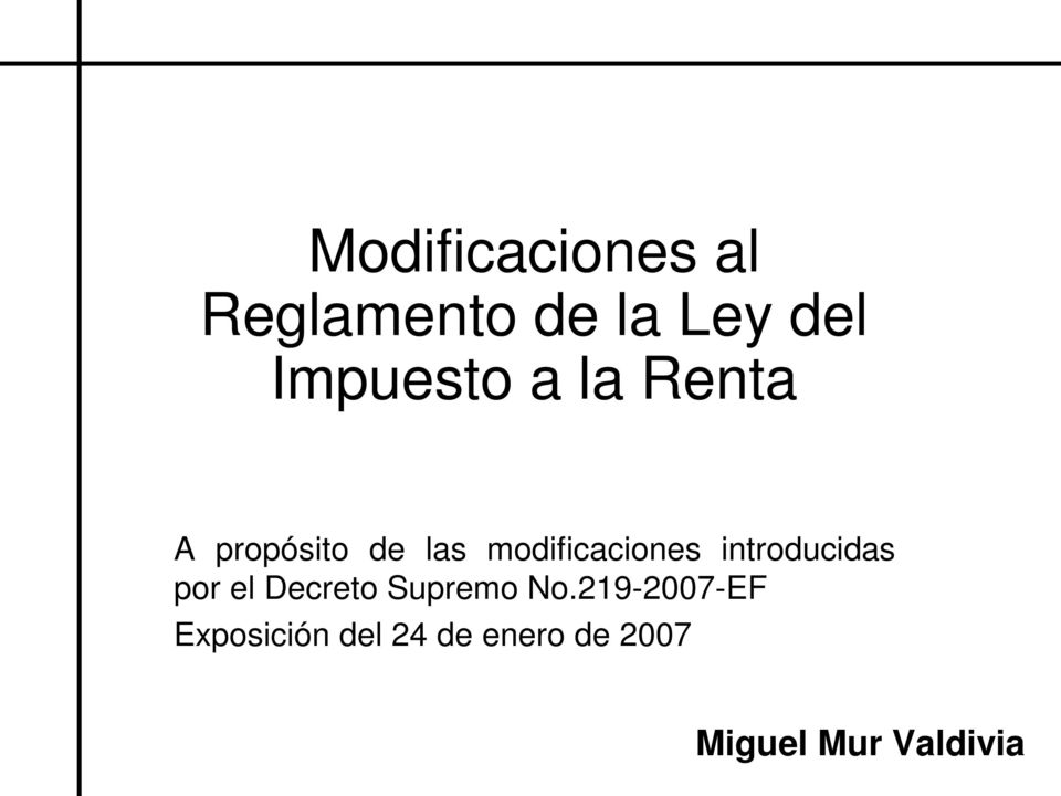 modificaciones introducidas por el Decreto Supremo