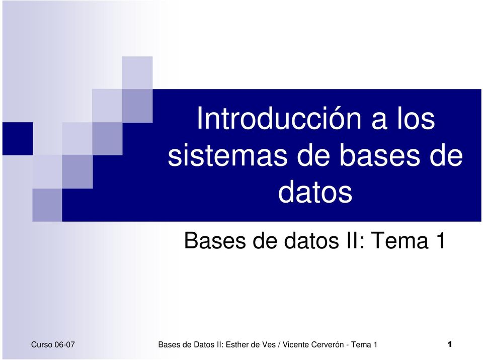 Tema 1 Bases de Datos II: Esther