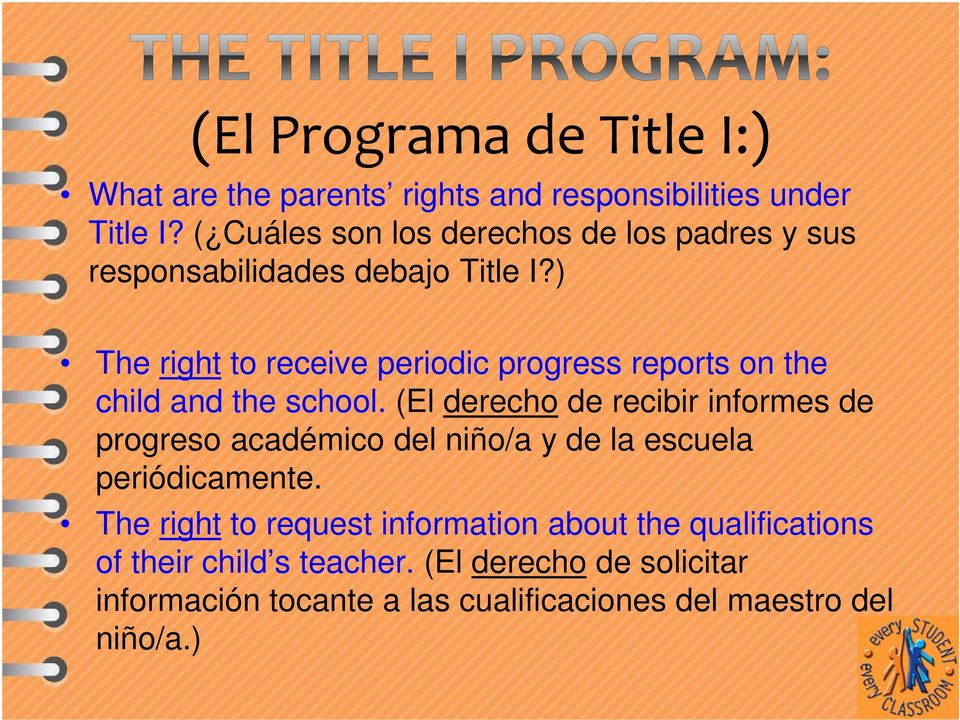 ) The right to receive periodic progress reports on the child and the school.