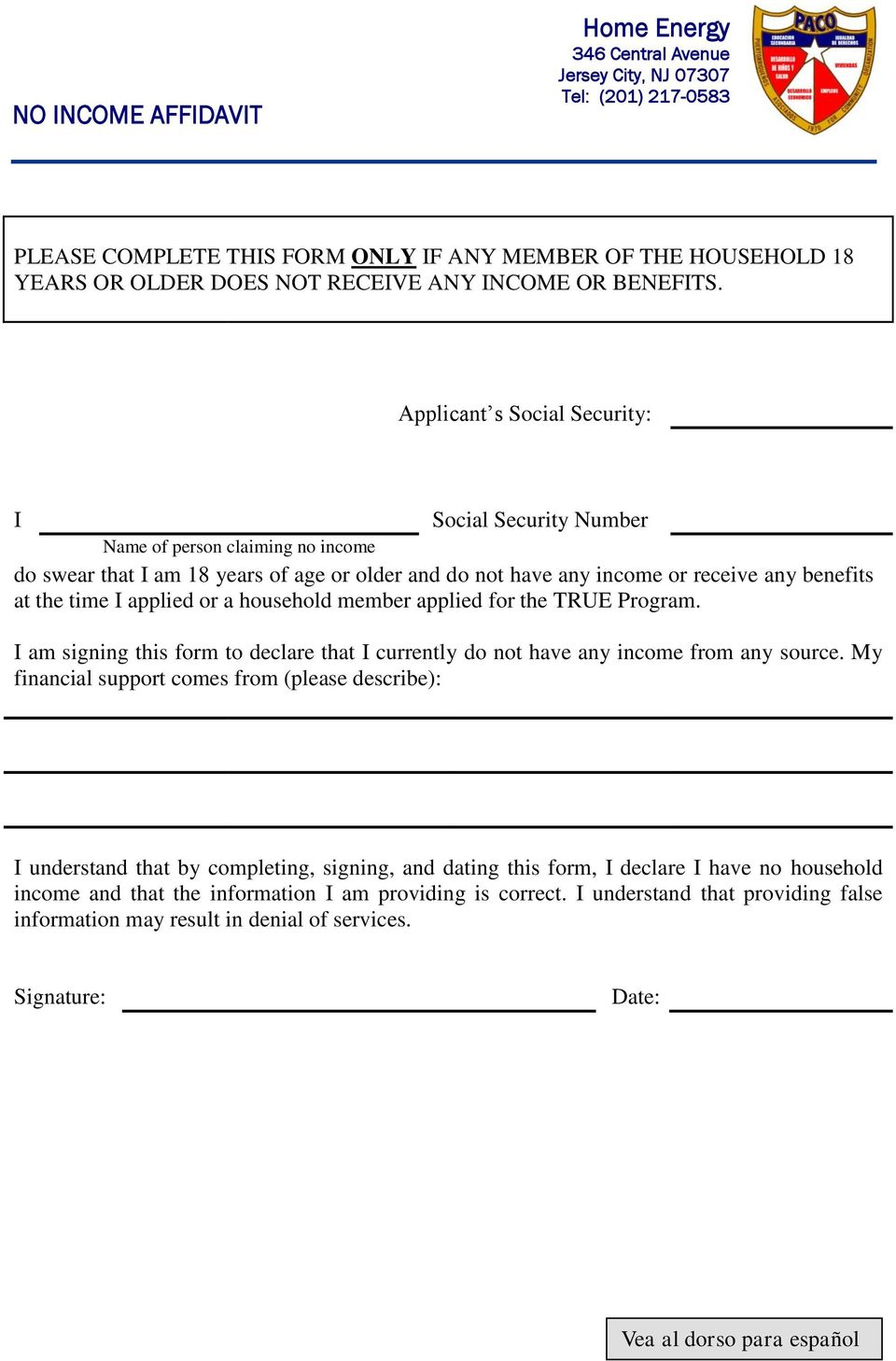 applied or a household member applied for the TRUE Program. I am signing this form to declare that I currently do not have any income from any source.