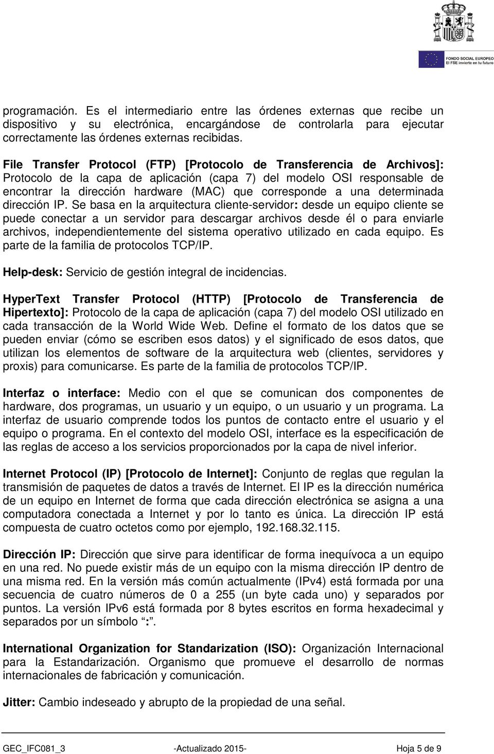 a una determinada dirección IP.