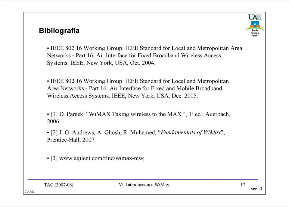 2004. IEEE 802.16 Working Group.