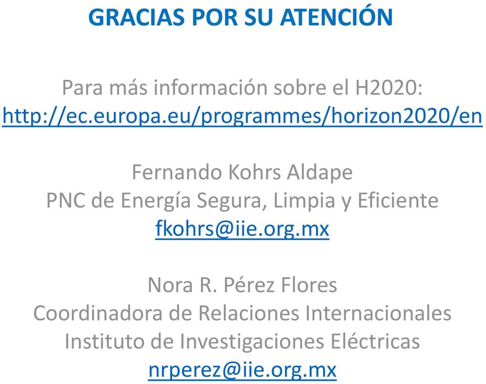 Limpia y Eficiente fkohrs@iie.org.mx Nora R.