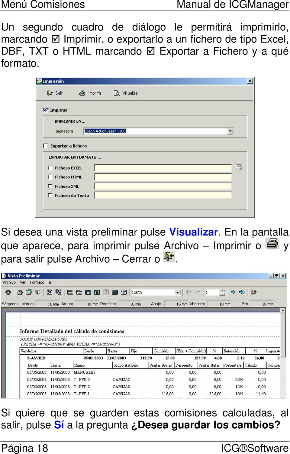 Si desea una vista preliminar pulse Visualizar.