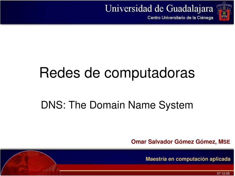 The Domain Name System Omar