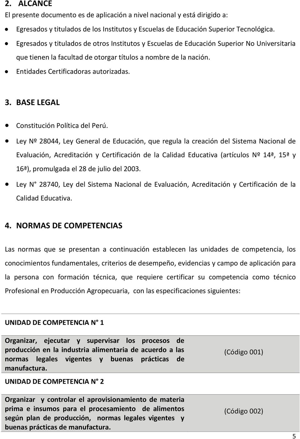 BASE LEGAL Constitución Política del Perú.