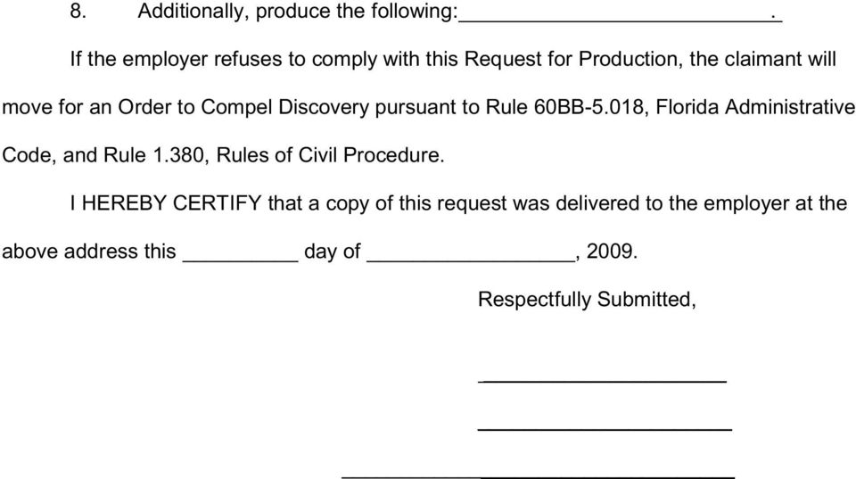 Order to Compel Discovery pursuant to Rule 60BB-5.018, Florida Administrative Code, and Rule 1.