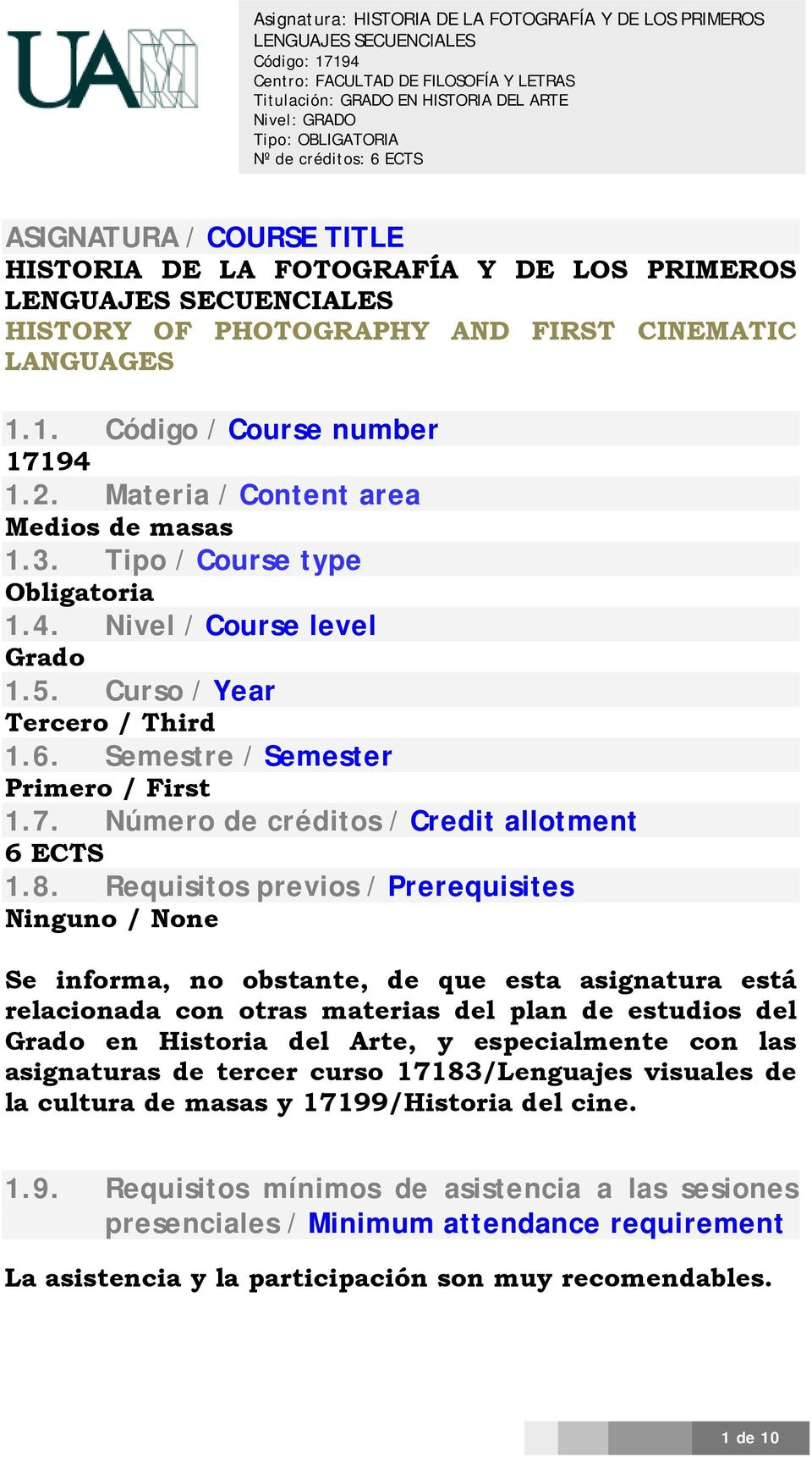 Número de créditos / Credit allotment 6 ECTS.8.