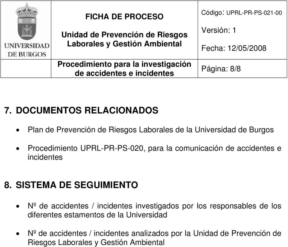 Procedimiento UPRL-PR-PS-020, para la comunicación de accidentes e incidentes 8.