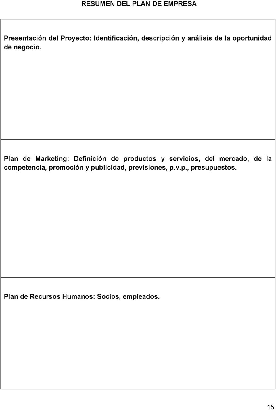 Plan de Marketing: Definición de productos y servicios, del mercado, de la