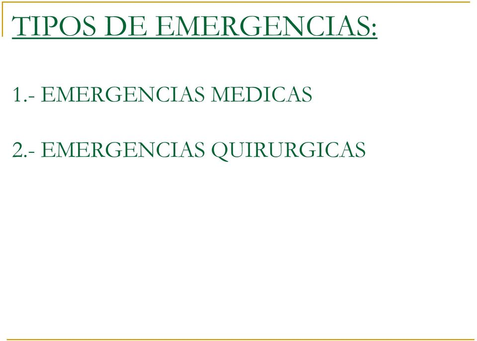 - EMERGENCIAS