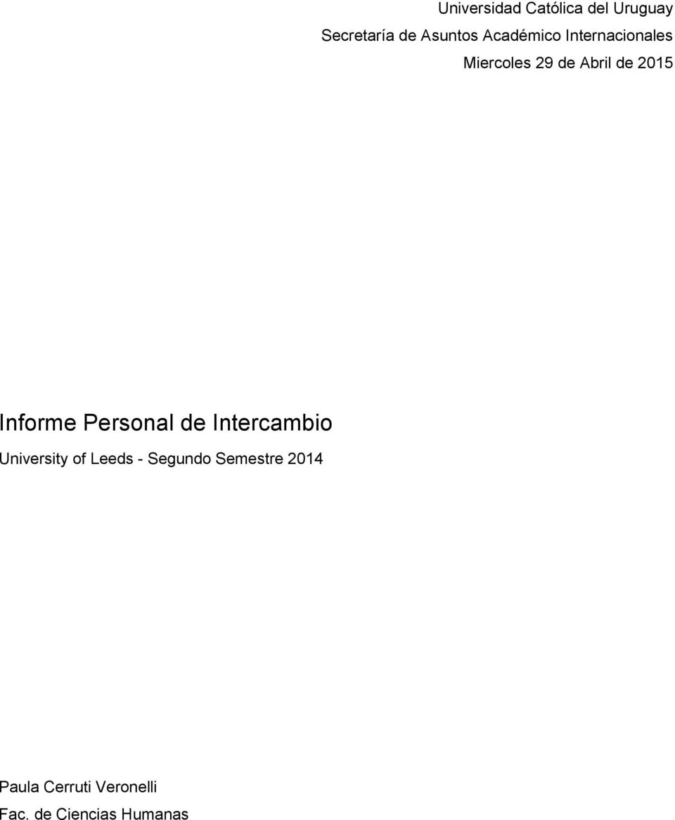 Informe Personal de Intercambio University of Leeds -