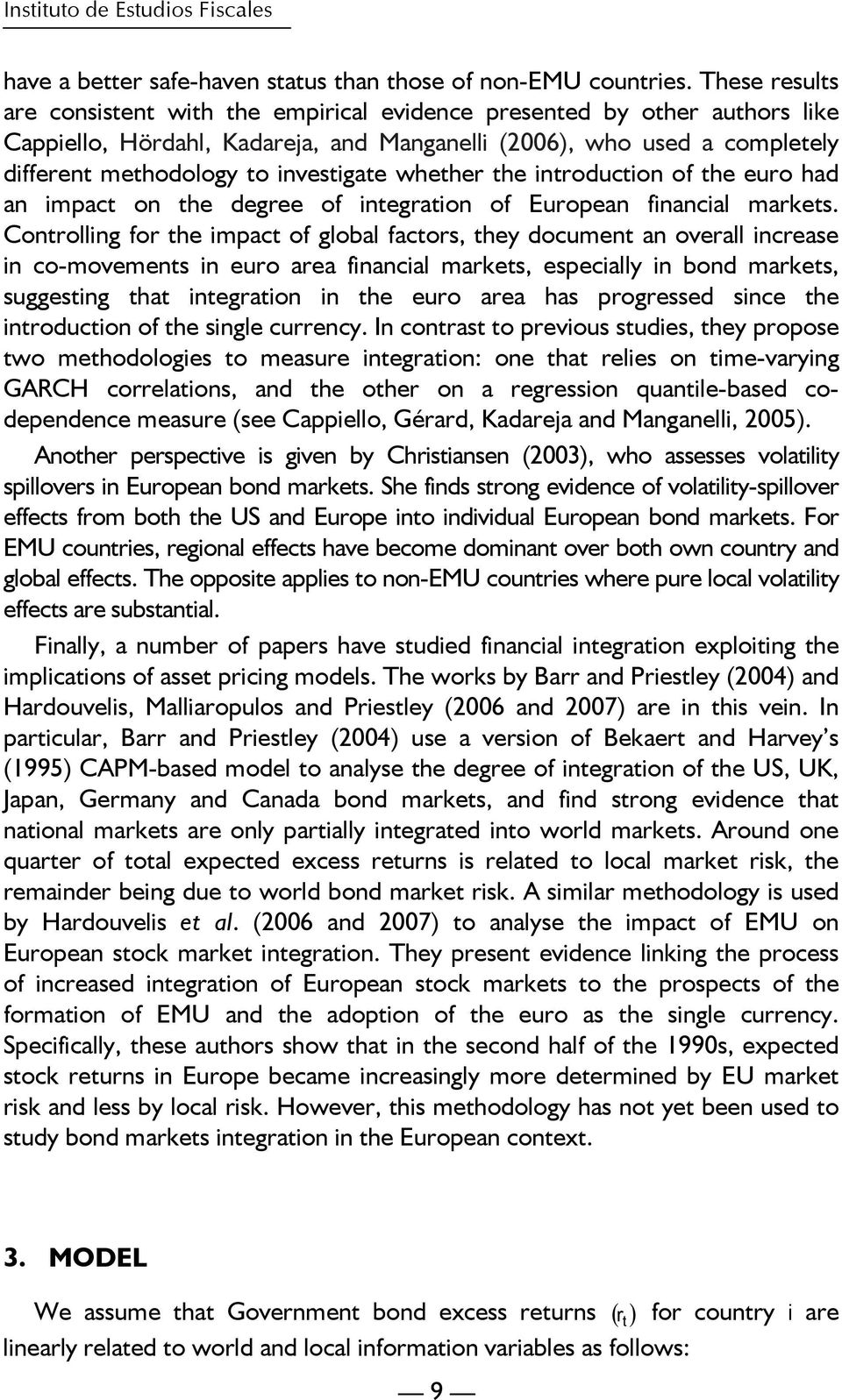 co integration of stock markets in europe There had been crises before when the stock market in  different markets in effect, this made european stock  integration of capital markets.