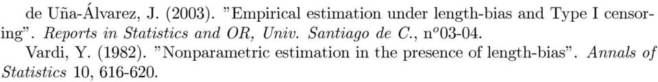 Reports in Statistics and OR, Univ. Santiago de C., n o 03-04.