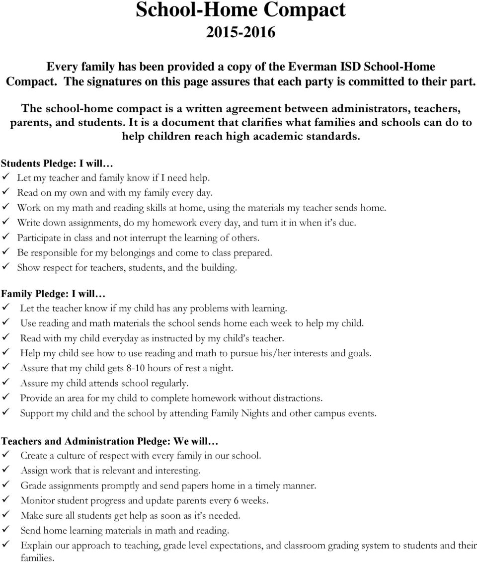 It is a document that clarifies what families and schools can do to help children reach high academic standards. Students Pledge: I will Let my teacher and family know if I need help.