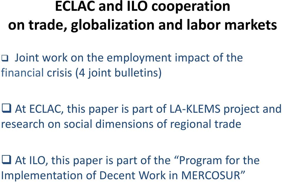 paper is part of LA-KLEMS project and research on social dimensions of regional