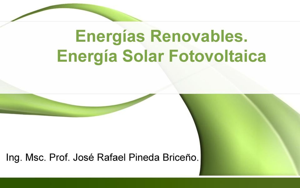 Fotovoltaica Ing. Msc.