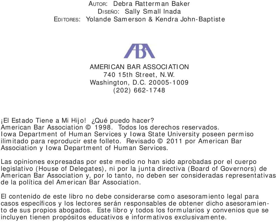 Revisado 2011 por American Bar Association y Iowa Department of Human Services.