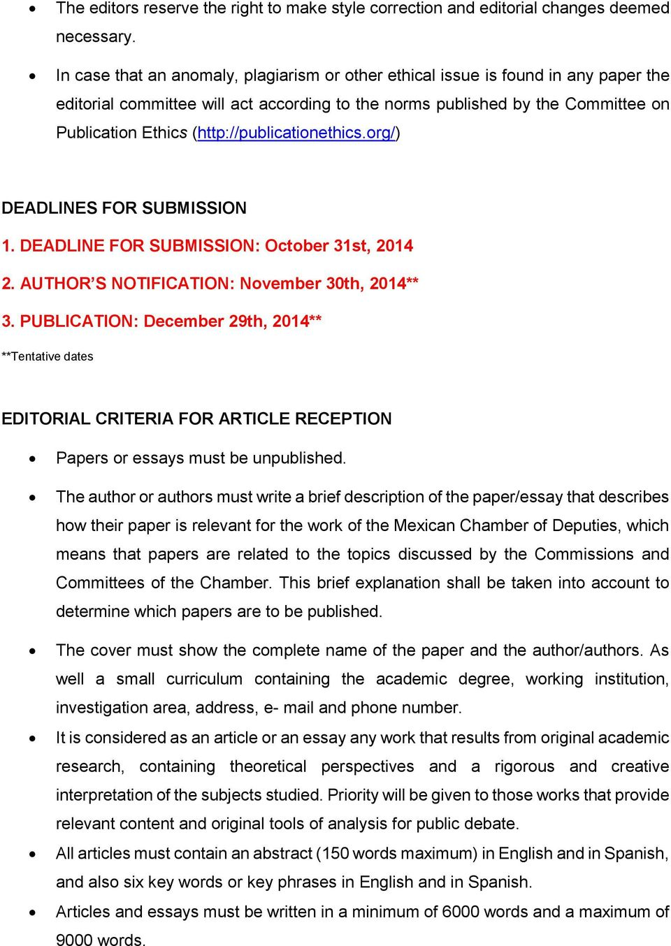 (http://publicationethics.org/) DEADLINES FOR SUBMISSION 1. DEADLINE FOR SUBMISSION: October 31st, 2014 2. AUTHOR S NOTIFICATION: November 30th, 2014** 3.