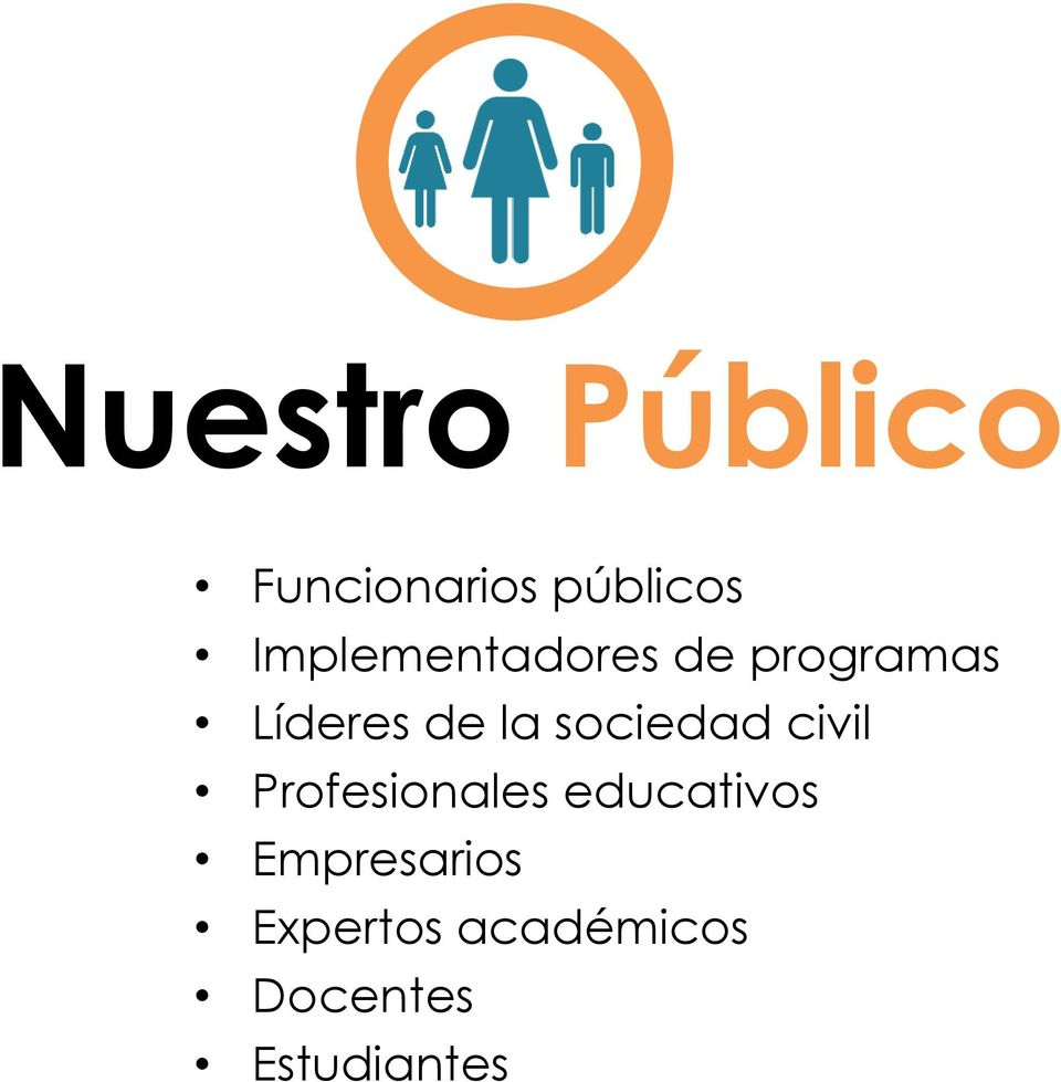 sociedad civil Profesionales educativos