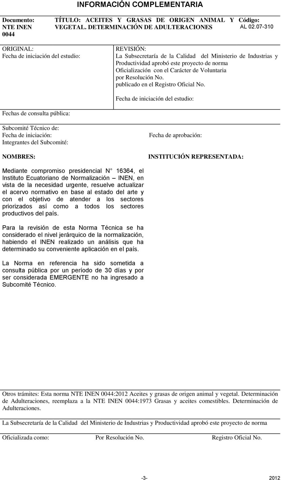 Voluntaria por Resolución No. publicado en el Registro Oficial No.