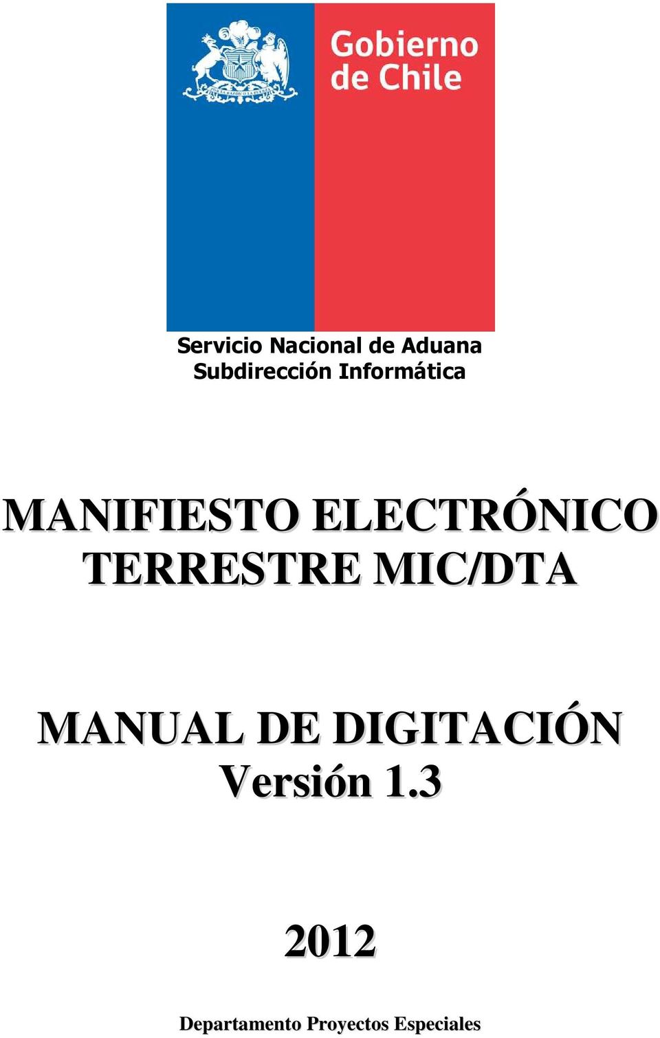 TERRESTRE MIC/DTA MANUAL DE DIGITACIÓN