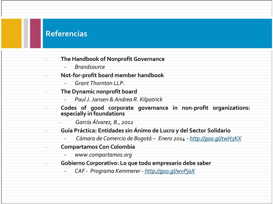 Kilpatrick Codes of good corporate governance in non-profit organizations: especially in foundations García Álvarez, B.