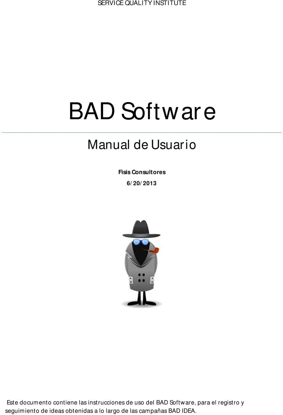 instrucciones de uso del BAD Software, para el registro y