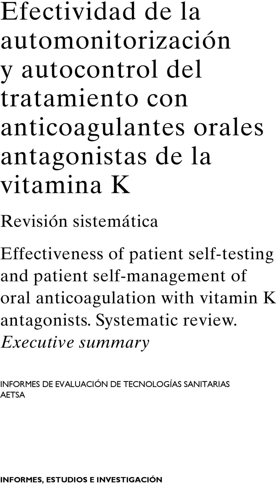 patient self-management of oral anticoagulation with vitamin K antagonists. Systematic review.