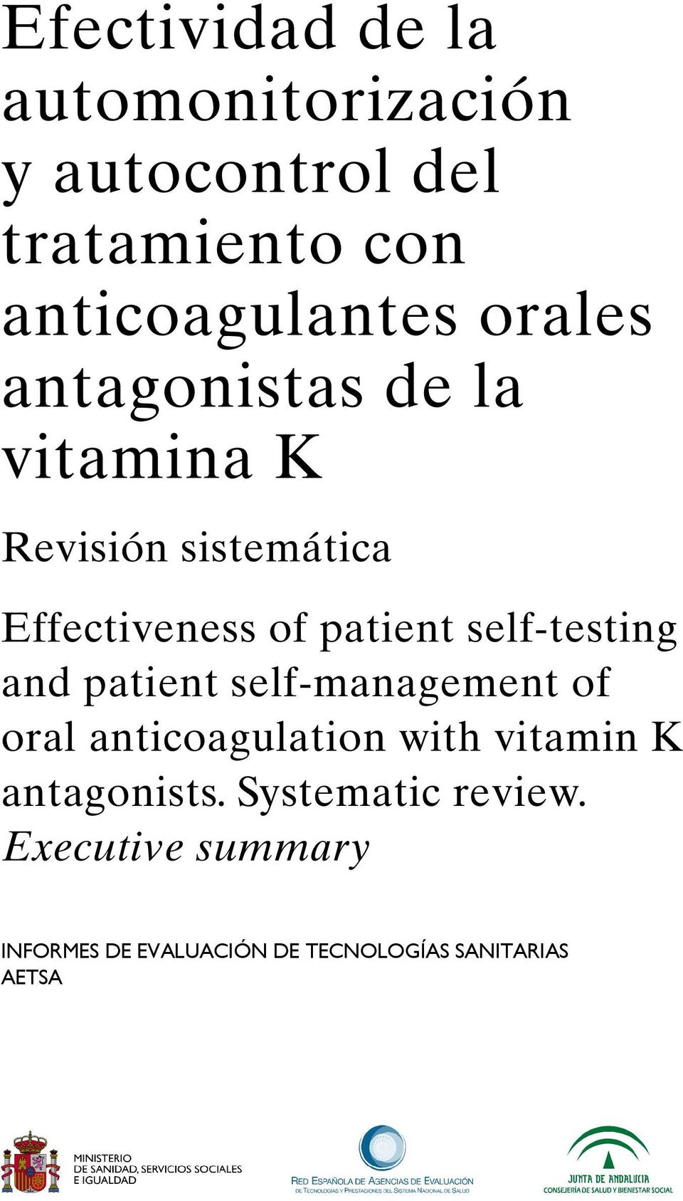 self-testing and patient self-management of oral anticoagulation with vitamin K