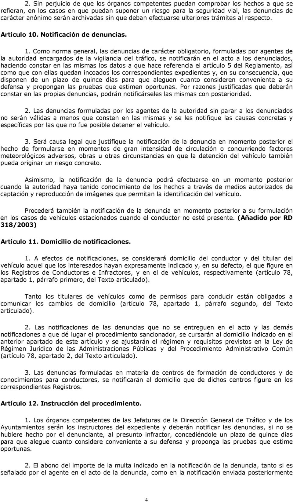 . Notificación de denuncias. 1.