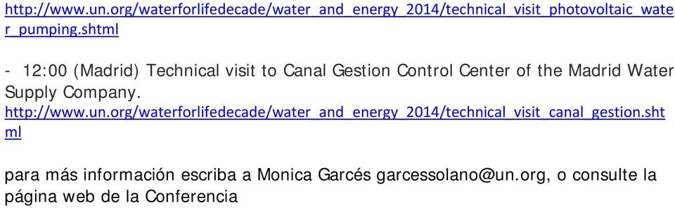 Company. http://www.un.org/waterforlifedecade/water_and_energy_2014/technical_visit_canal_gestion.
