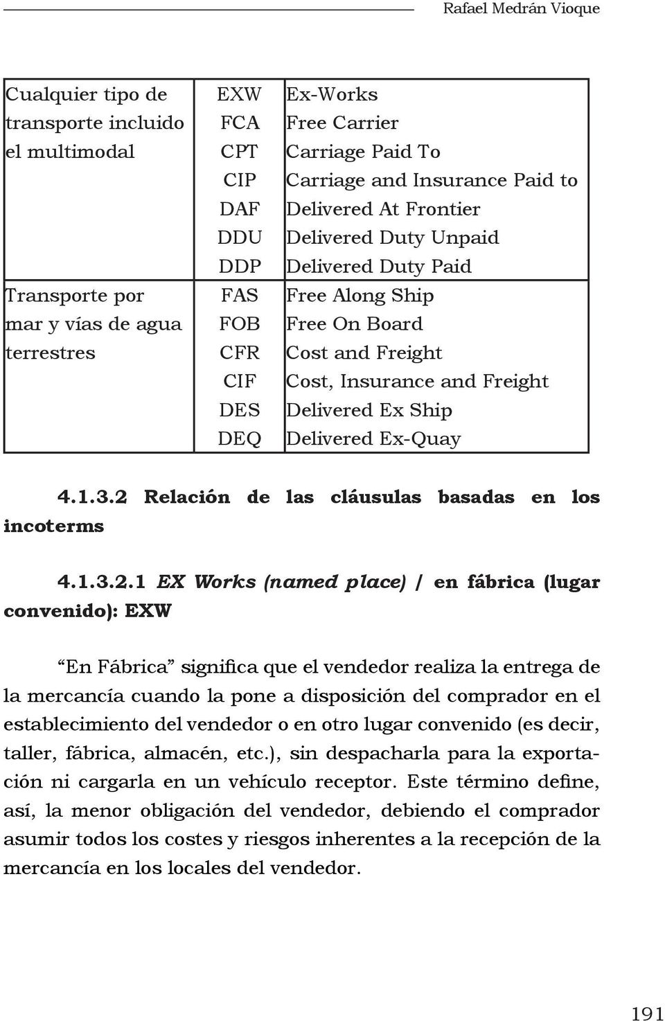 Ship Delivered Ex-Quay 4.1.3.2