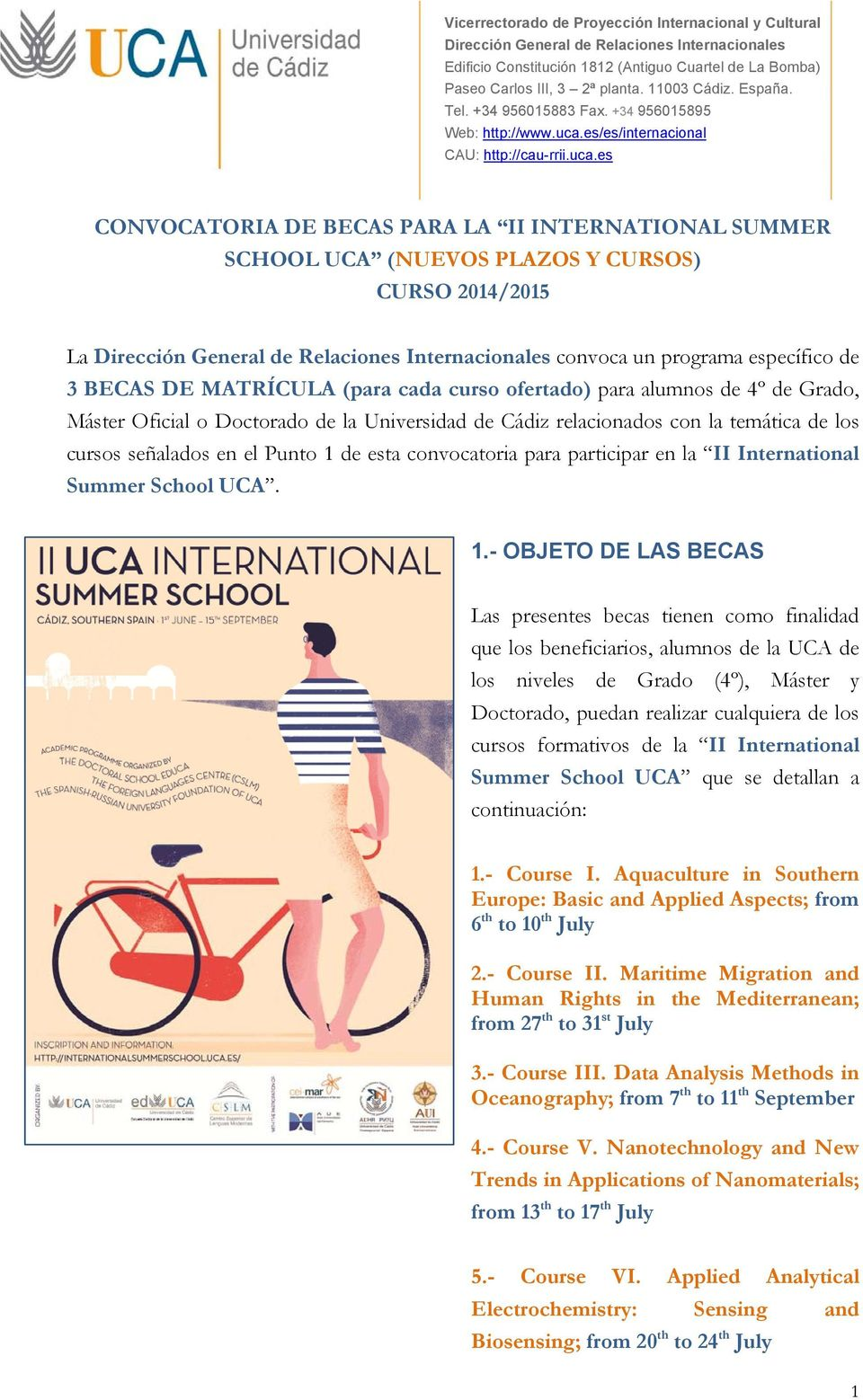 International Summer School UCA. 1.